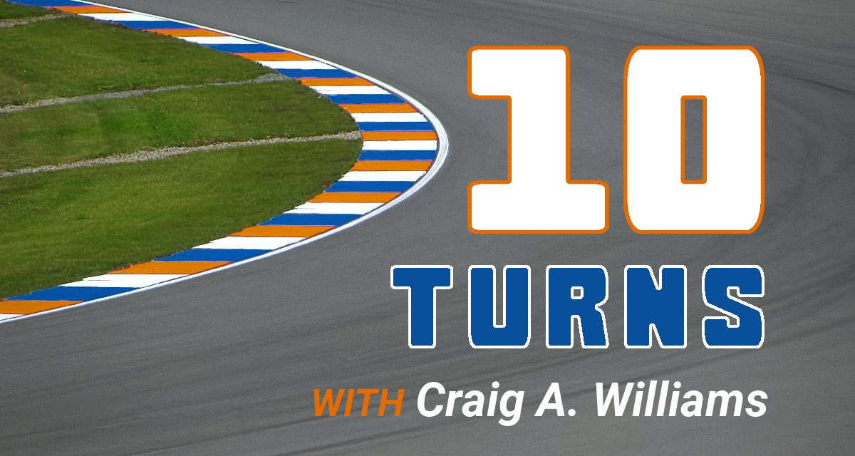 10 Turns with Craig A. Williams