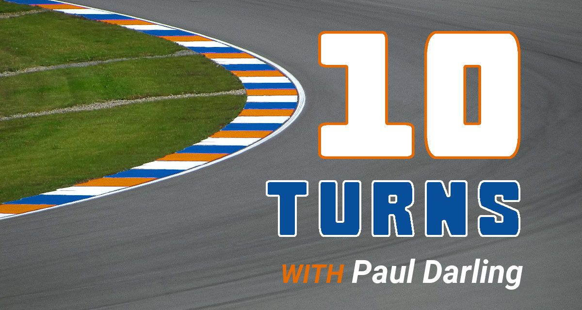 10 Turns with Paul Darling