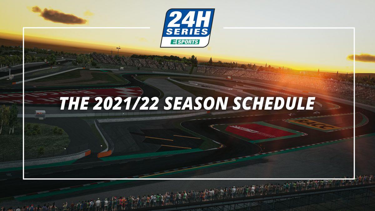 The 2021/22 24H SERIES ESPORTS season schedule